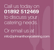 John Anthony Catering 01892 512469